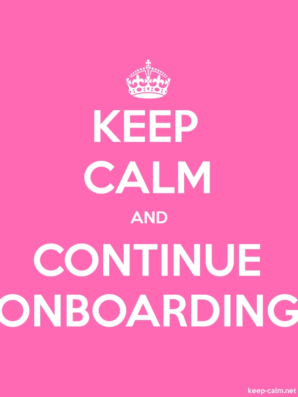 KEEP CALM AND CONTINUE ONBOARDING - white/pink - Default (600x800)