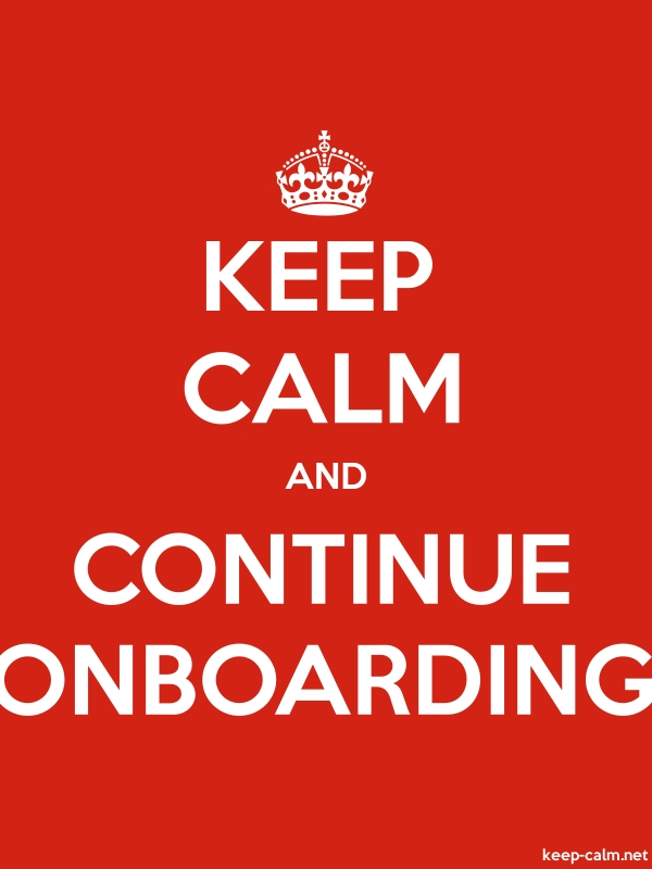 KEEP CALM AND CONTINUE ONBOARDING - white/red - Default (600x800)