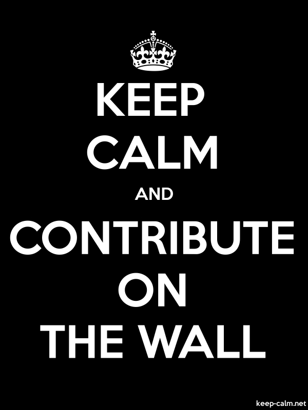 KEEP CALM AND CONTRIBUTE ON THE WALL - white/black - Default (600x800)