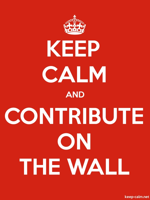 KEEP CALM AND CONTRIBUTE ON THE WALL - white/red - Default (600x800)