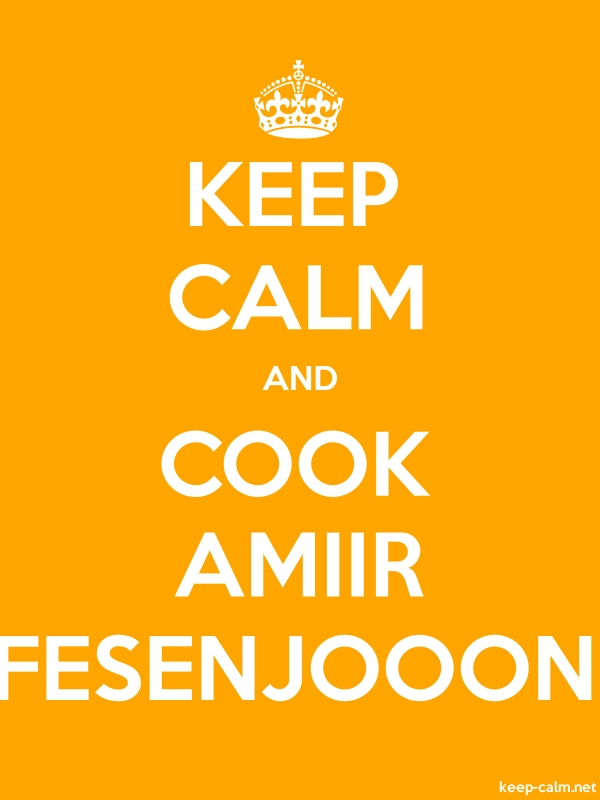 KEEP CALM AND COOK AMIIR FESENJOOON - white/orange - Default (600x800)