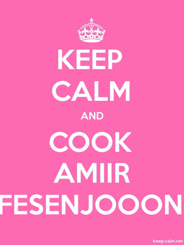 KEEP CALM AND COOK AMIIR FESENJOOON - white/pink - Default (600x800)