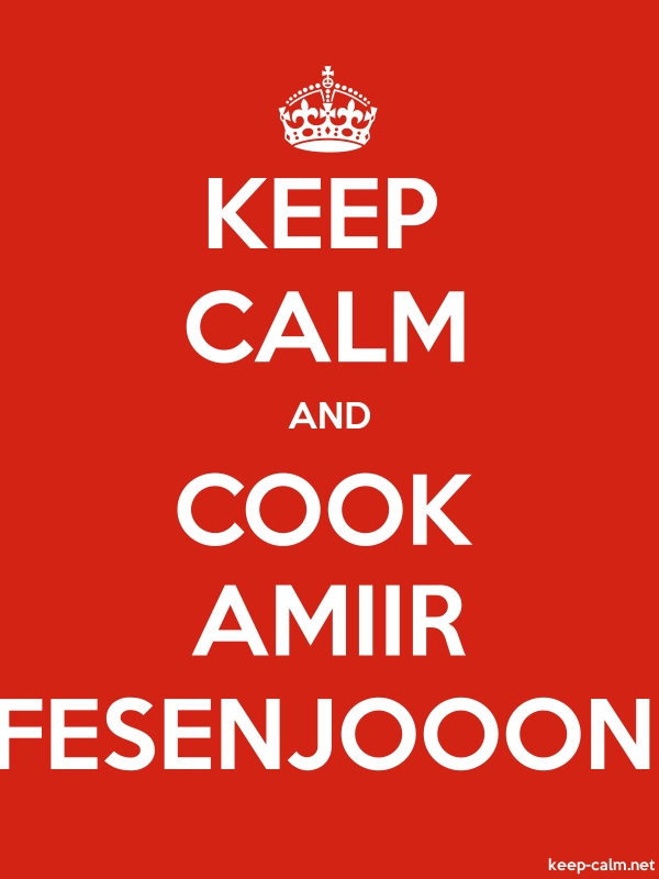 KEEP CALM AND COOK AMIIR FESENJOOON - white/red - Default (600x800)