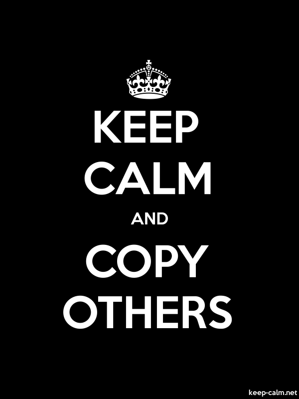 KEEP CALM AND COPY OTHERS - white/black - Default (600x800)