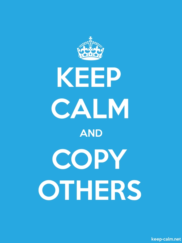 KEEP CALM AND COPY OTHERS - white/blue - Default (600x800)