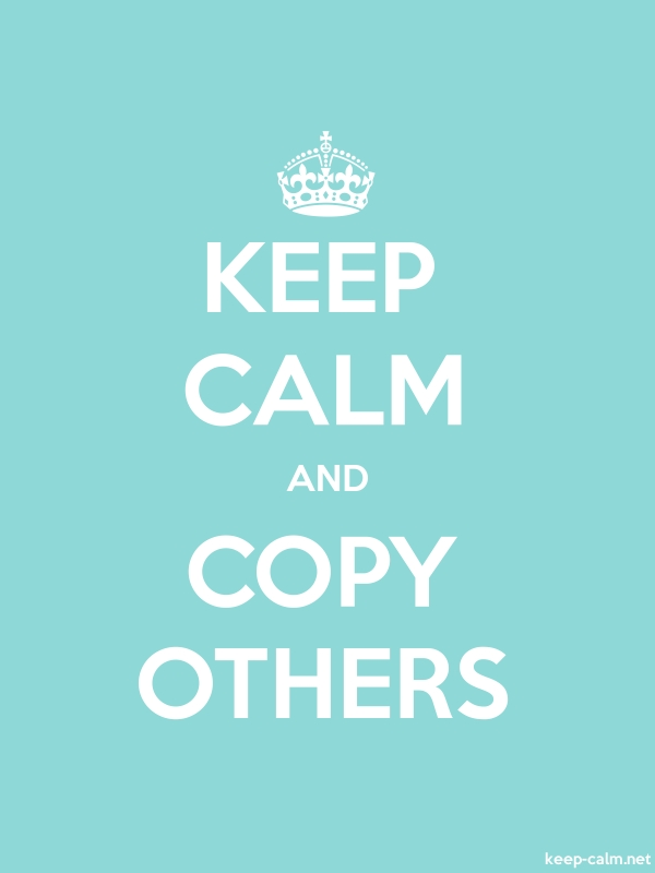 KEEP CALM AND COPY OTHERS - white/lightblue - Default (600x800)