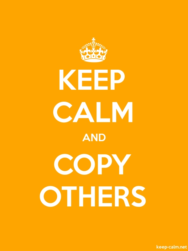 KEEP CALM AND COPY OTHERS - white/orange - Default (600x800)