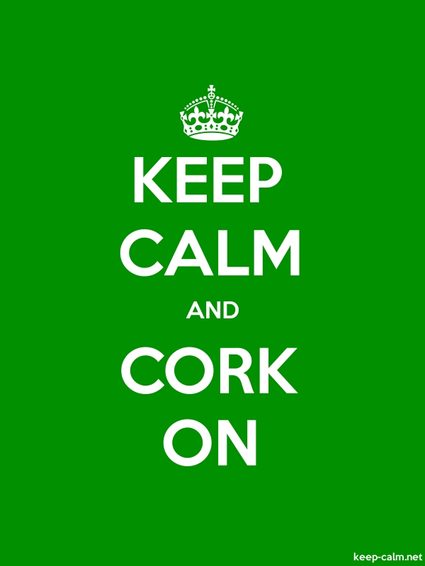 KEEP CALM AND CORK ON - white/green - Default (600x800)