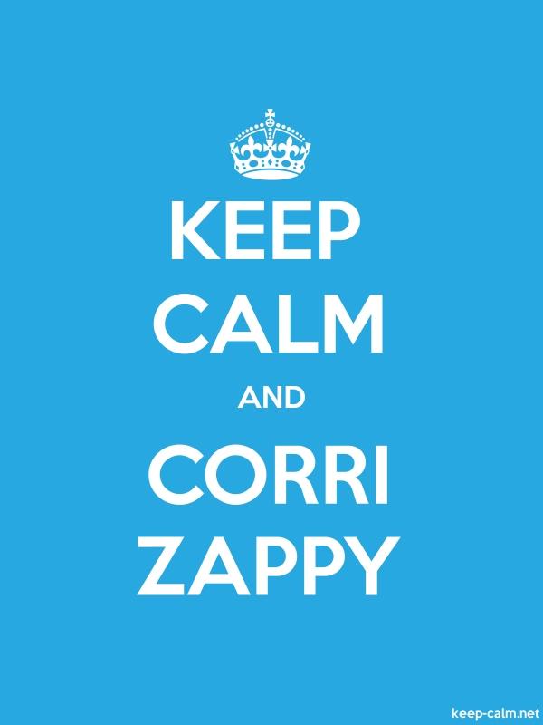 KEEP CALM AND CORRI ZAPPY - white/blue - Default (600x800)