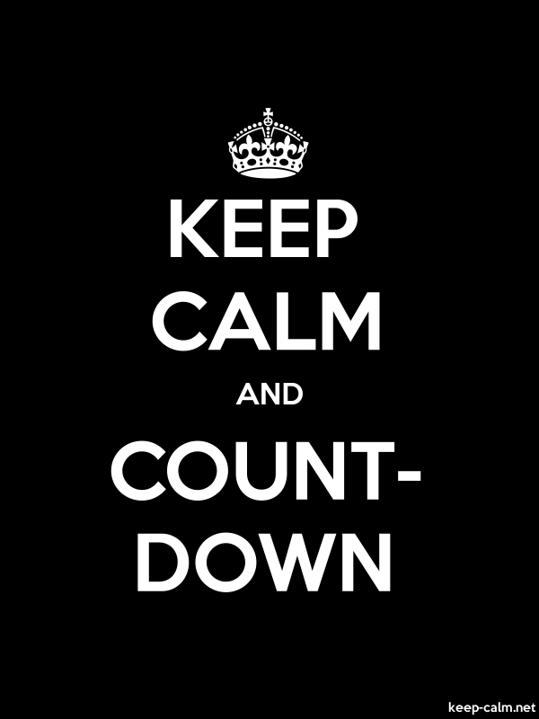KEEP CALM AND COUNT- DOWN - white/black - Default (600x800)