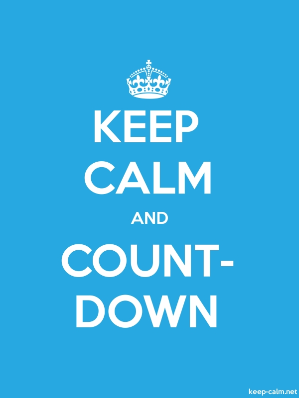 KEEP CALM AND COUNT- DOWN - white/blue - Default (600x800)