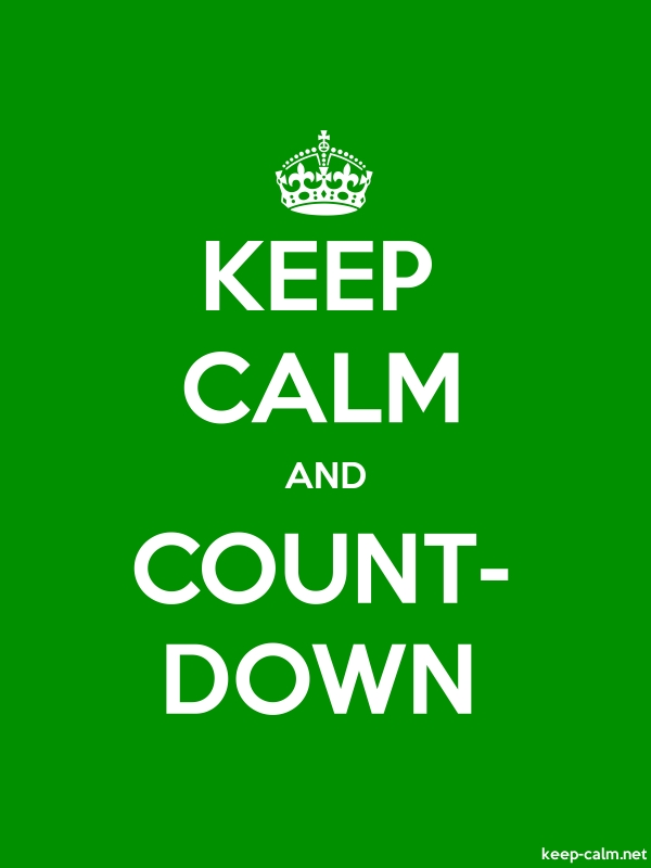 KEEP CALM AND COUNT- DOWN - white/green - Default (600x800)