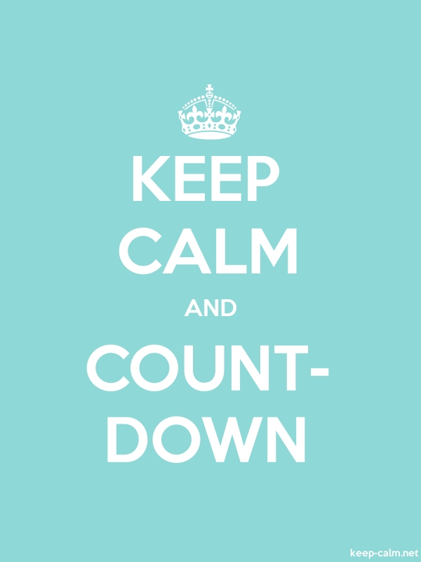 KEEP CALM AND COUNT- DOWN - white/lightblue - Default (600x800)