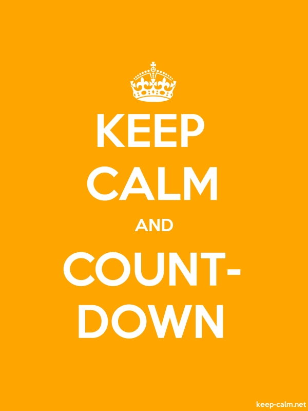 KEEP CALM AND COUNT- DOWN - white/orange - Default (600x800)