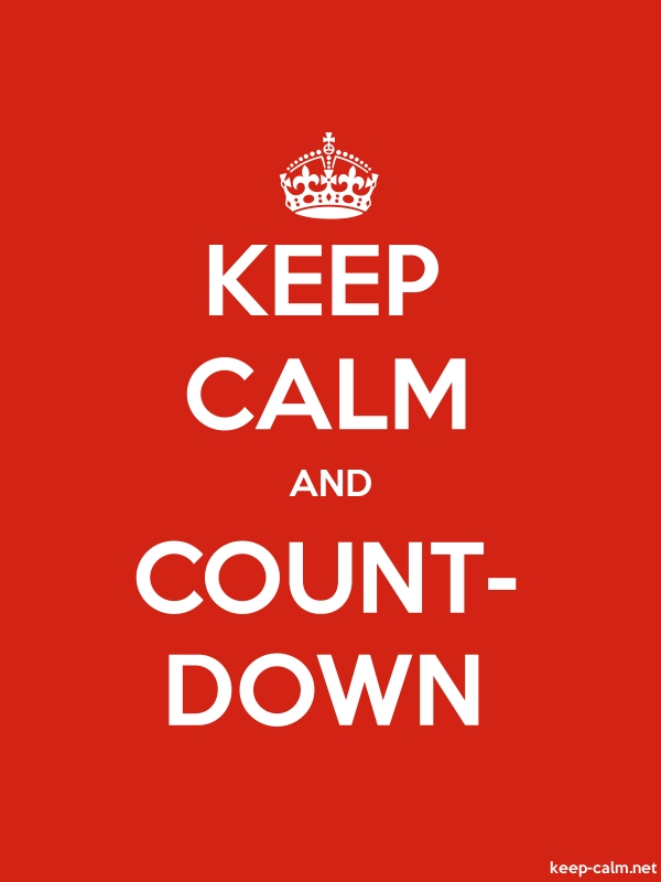 KEEP CALM AND COUNT- DOWN - white/red - Default (600x800)