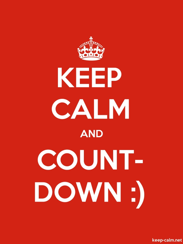 KEEP CALM AND COUNT- DOWN : - white/red - Default (600x800)