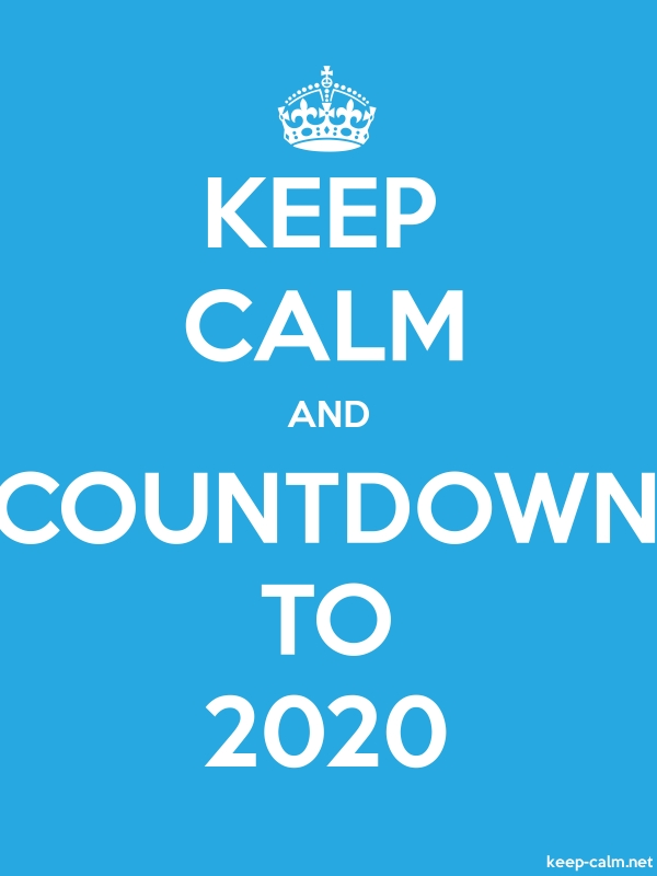 KEEP CALM AND COUNTDOWN TO 2020 - white/blue - Default (600x800)