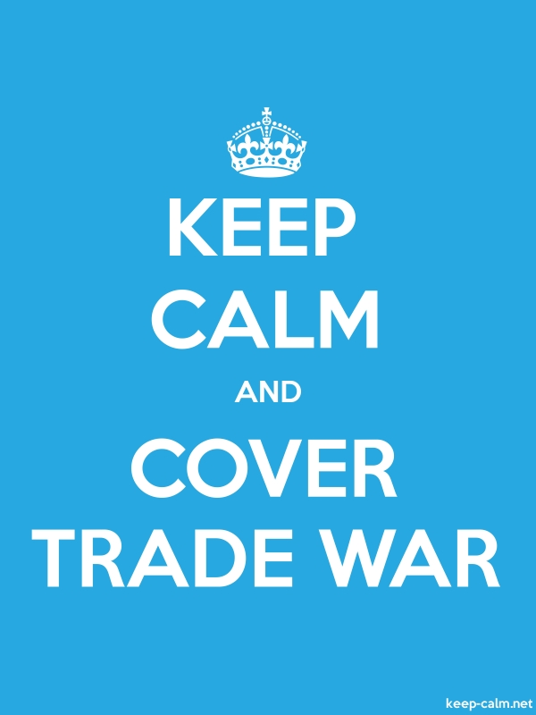 KEEP CALM AND COVER TRADE WAR - white/blue - Default (600x800)