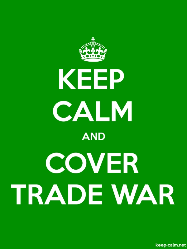 KEEP CALM AND COVER TRADE WAR - white/green - Default (600x800)