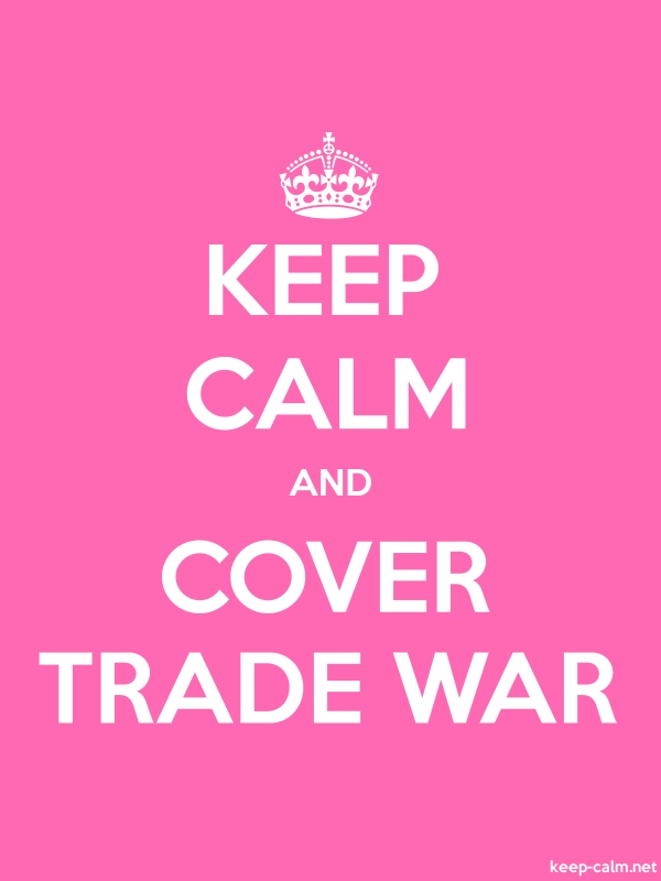 KEEP CALM AND COVER TRADE WAR - white/pink - Default (600x800)