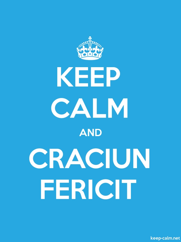 KEEP CALM AND CRACIUN FERICIT - white/blue - Default (600x800)