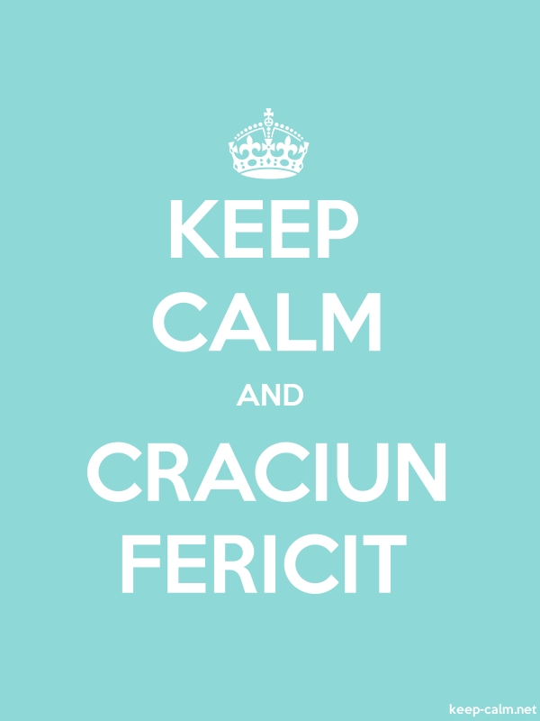 KEEP CALM AND CRACIUN FERICIT - white/lightblue - Default (600x800)