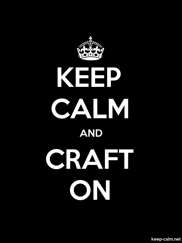 KEEP CALM AND CRAFT ON - white/black - Default (600x800)