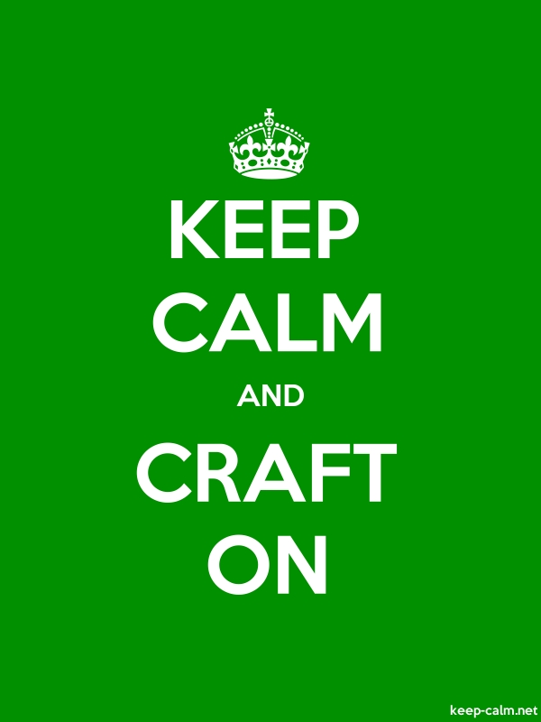 KEEP CALM AND CRAFT ON - white/green - Default (600x800)