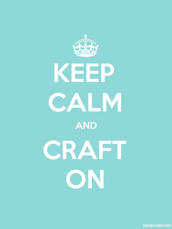 KEEP CALM AND CRAFT ON - white/lightblue - Default (600x800)