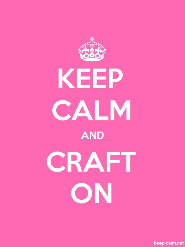 KEEP CALM AND CRAFT ON - white/pink - Default (600x800)