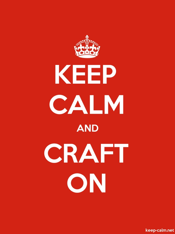 KEEP CALM AND CRAFT ON - white/red - Default (600x800)