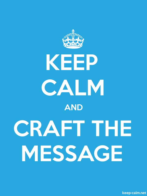 KEEP CALM AND CRAFT THE MESSAGE - white/blue - Default (600x800)