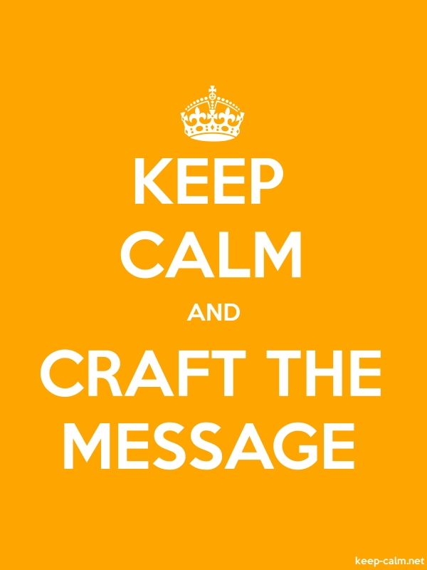 KEEP CALM AND CRAFT THE MESSAGE - white/orange - Default (600x800)
