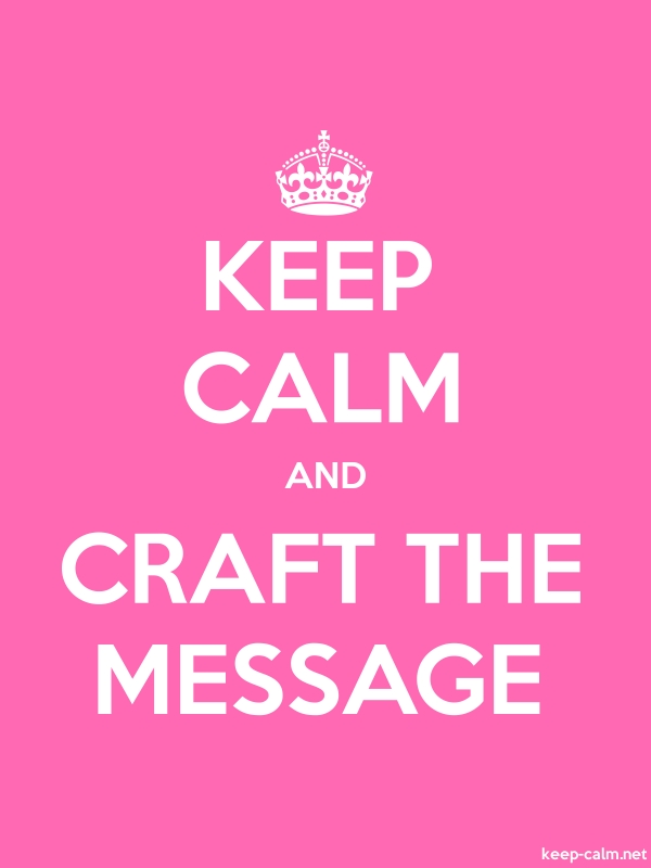 KEEP CALM AND CRAFT THE MESSAGE - white/pink - Default (600x800)