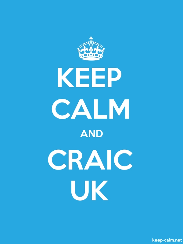 KEEP CALM AND CRAIC UK - white/blue - Default (600x800)