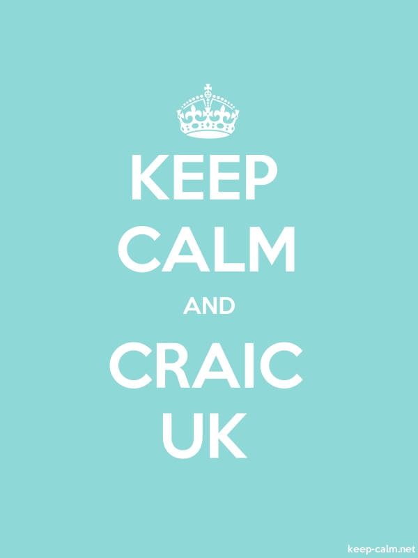 KEEP CALM AND CRAIC UK - white/lightblue - Default (600x800)