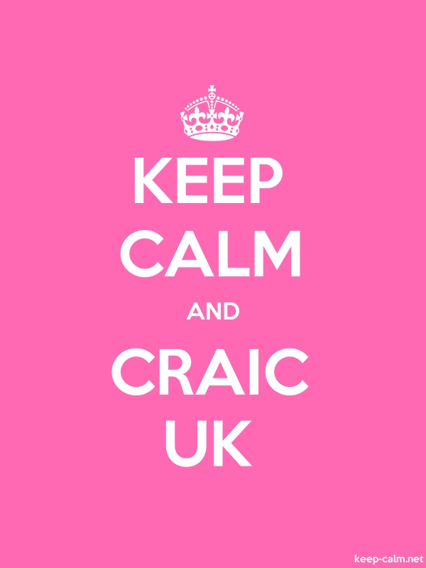 KEEP CALM AND CRAIC UK - white/pink - Default (600x800)