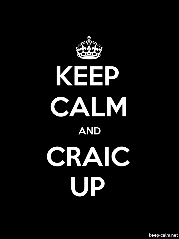 KEEP CALM AND CRAIC UP - white/black - Default (600x800)