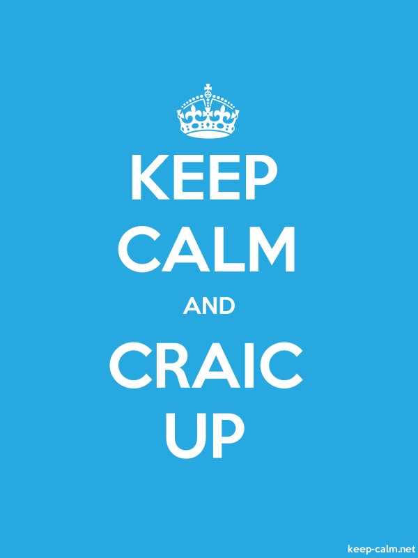 KEEP CALM AND CRAIC UP - white/blue - Default (600x800)