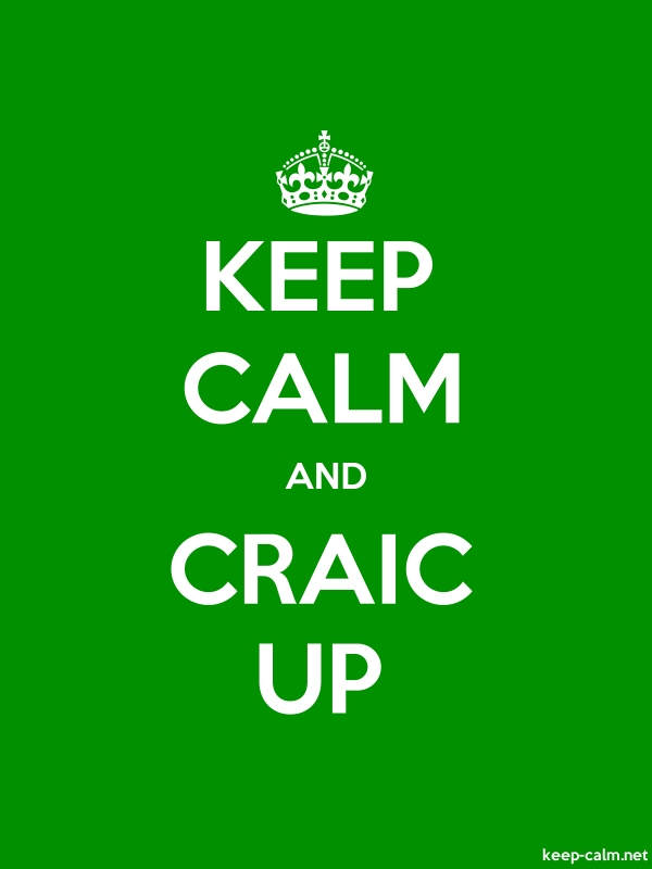 KEEP CALM AND CRAIC UP - white/green - Default (600x800)