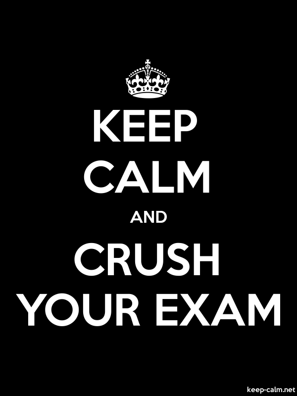 KEEP CALM AND CRUSH YOUR EXAM - white/black - Default (600x800)