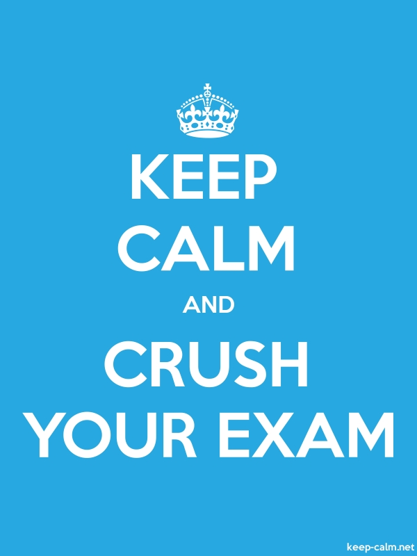 KEEP CALM AND CRUSH YOUR EXAM - white/blue - Default (600x800)