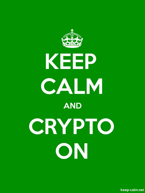 KEEP CALM AND CRYPTO ON - white/green - Default (600x800)