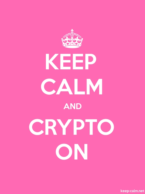 KEEP CALM AND CRYPTO ON - white/pink - Default (600x800)
