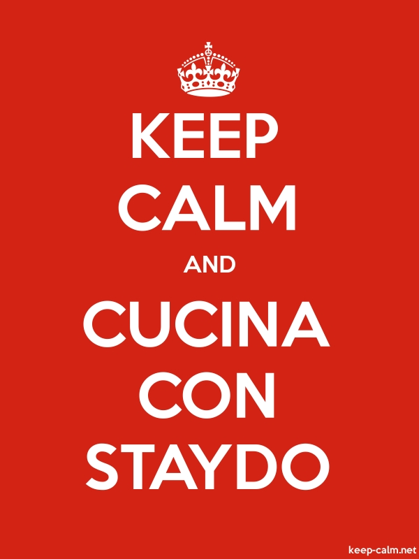 KEEP CALM AND CUCINA CON STAYDO - white/red - Default (600x800)