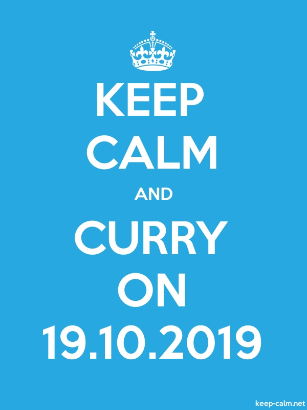 KEEP CALM AND CURRY ON 19.10.2019 - white/blue - Default (600x800)