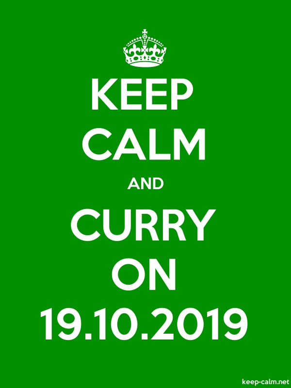KEEP CALM AND CURRY ON 19.10.2019 - white/green - Default (600x800)