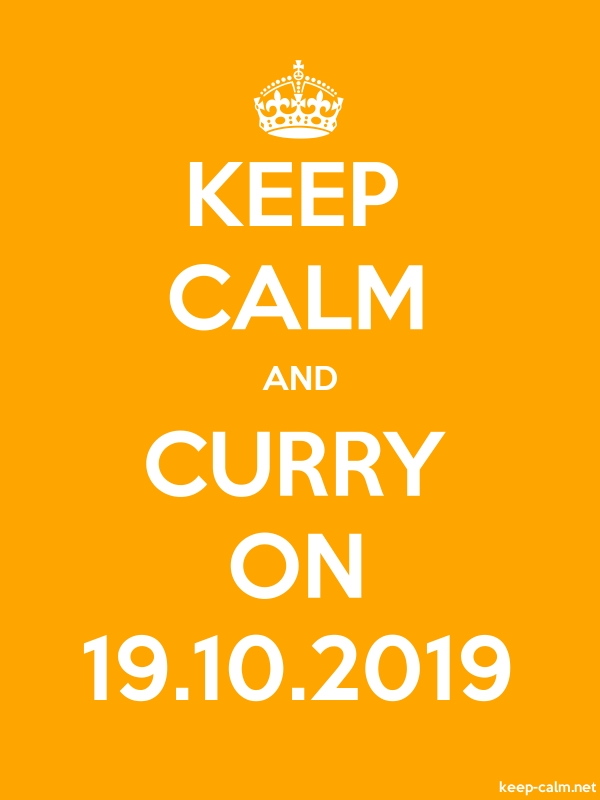 KEEP CALM AND CURRY ON 19.10.2019 - white/orange - Default (600x800)
