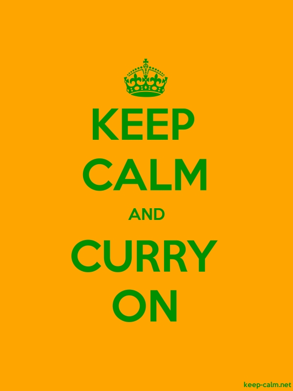 KEEP CALM AND CURRY ON - green/orange - Default (600x800)