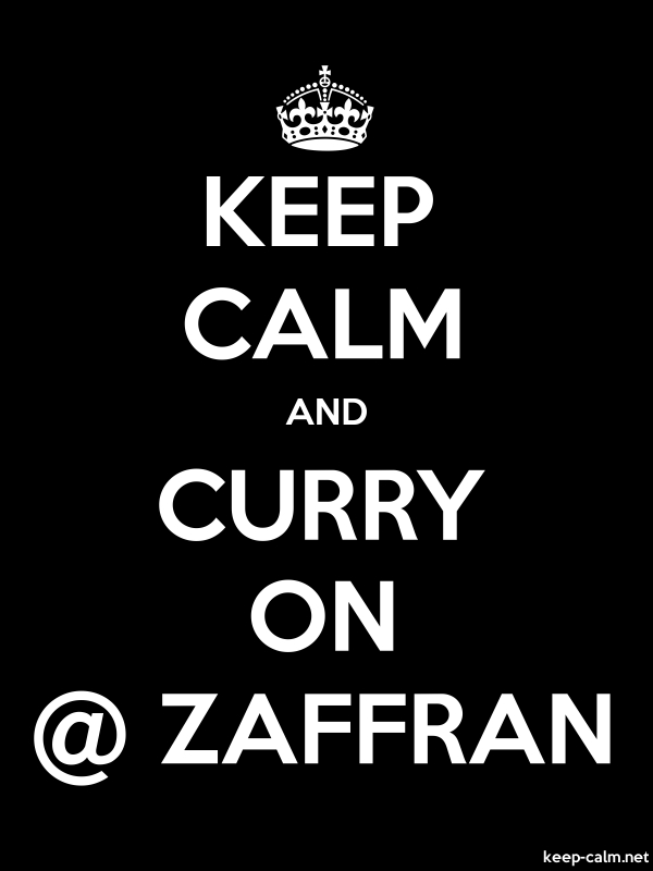 KEEP CALM AND CURRY ON @ ZAFFRAN - white/black - Default (600x800)
